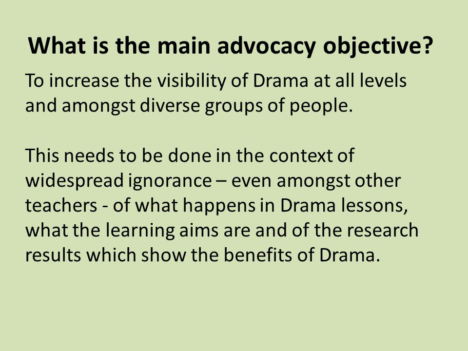 What is the main advocacy objective.