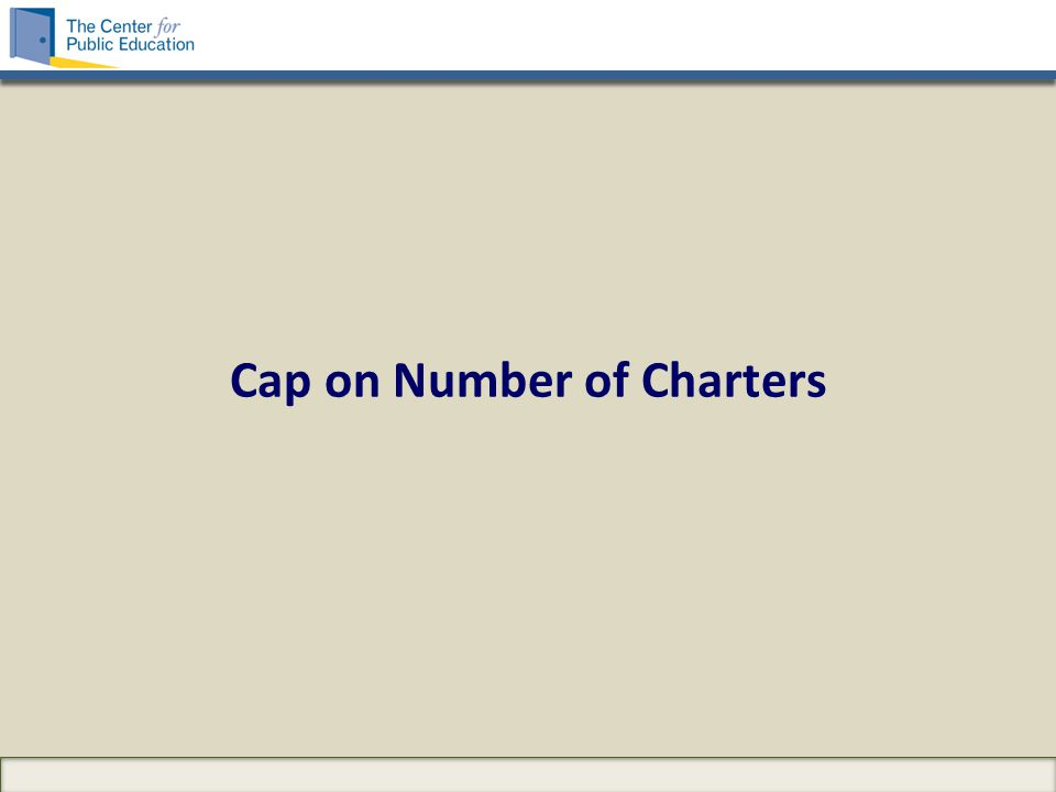 Cap on Number of Charters