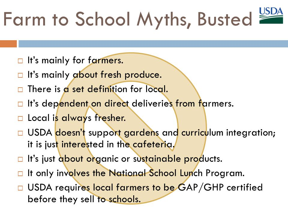 Farm to School Myths, Busted  It's mainly for farmers.