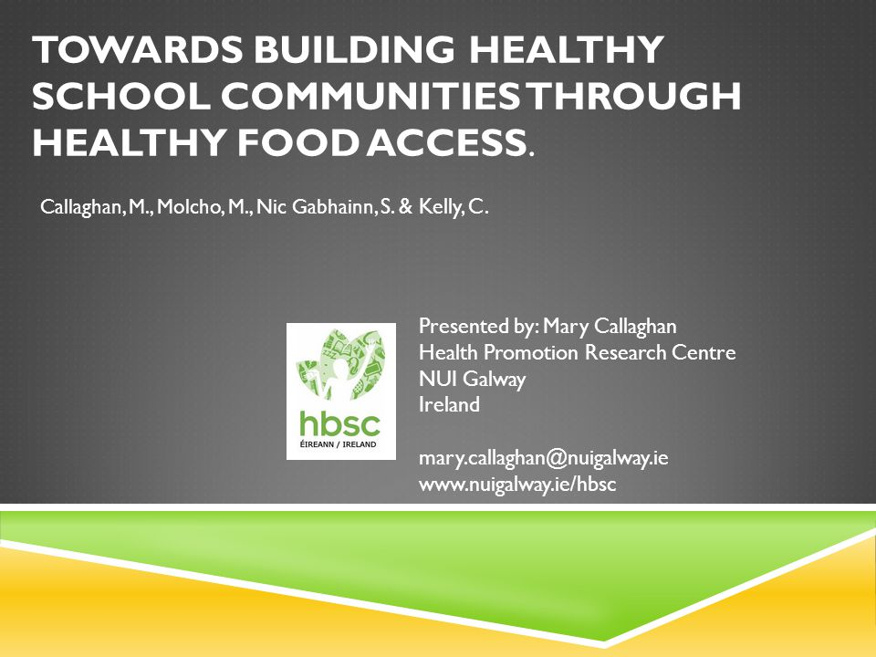 TOWARDS BUILDING HEALTHY SCHOOL COMMUNITIES THROUGH HEALTHY FOOD ACCESS.