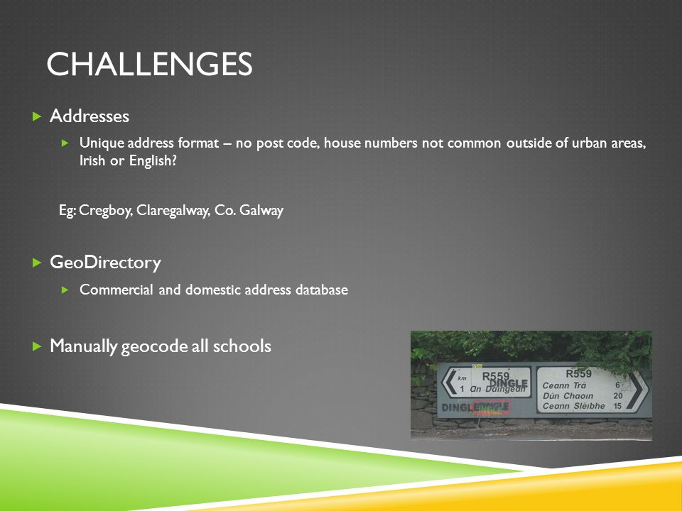 CHALLENGES  Food premises categorisation  Internal and external  Where children are likely to eat.