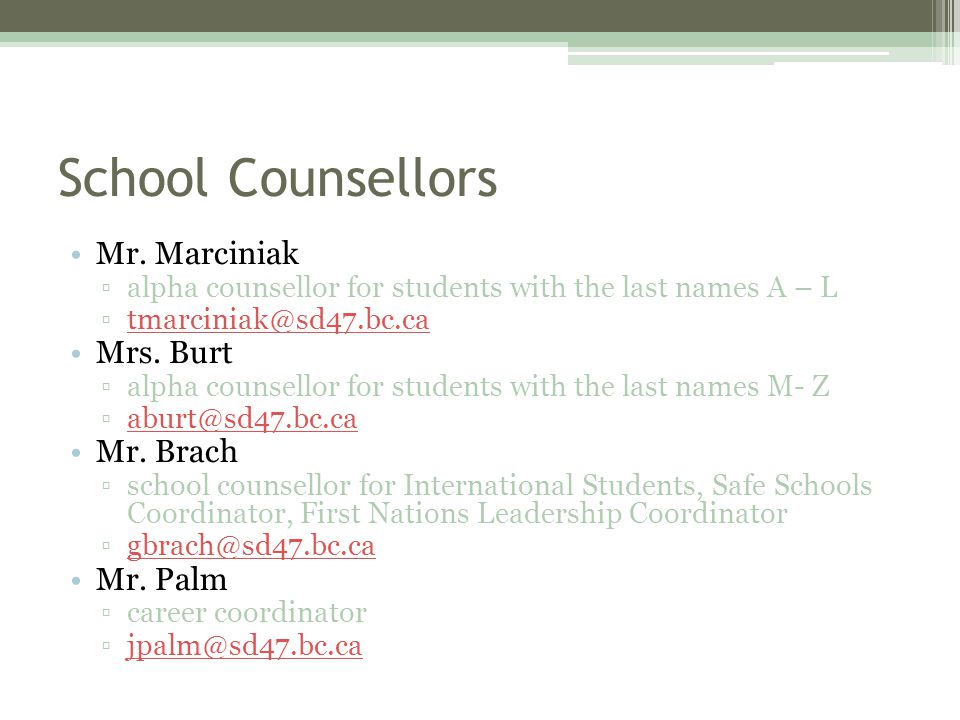 School Counsellors Mr.