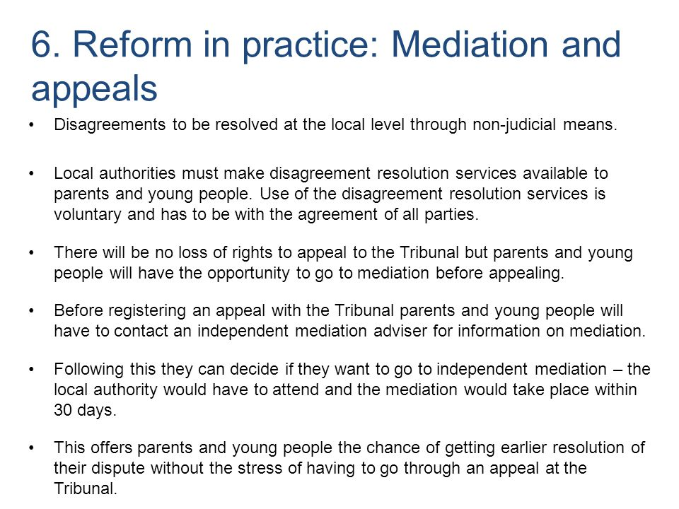 Disagreements to be resolved at the local level through non-judicial means. Local authorities must make disagreement resolution services available to