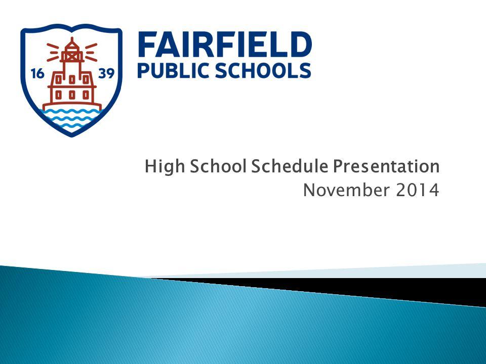 High School Schedule Presentation November 2014