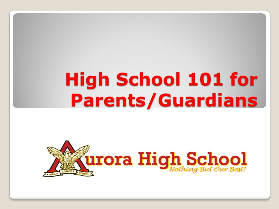 High School 101 for Parents/Guardians