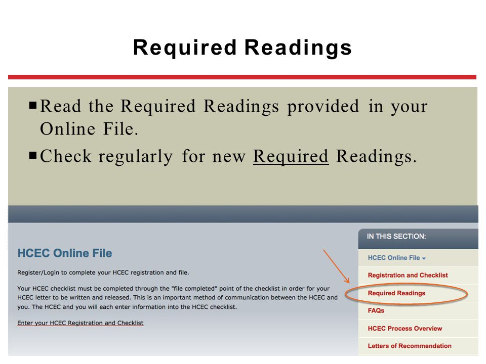  Read the Required Readings provided in your Online File.  Check regularly for new Required Readings. Required Readings