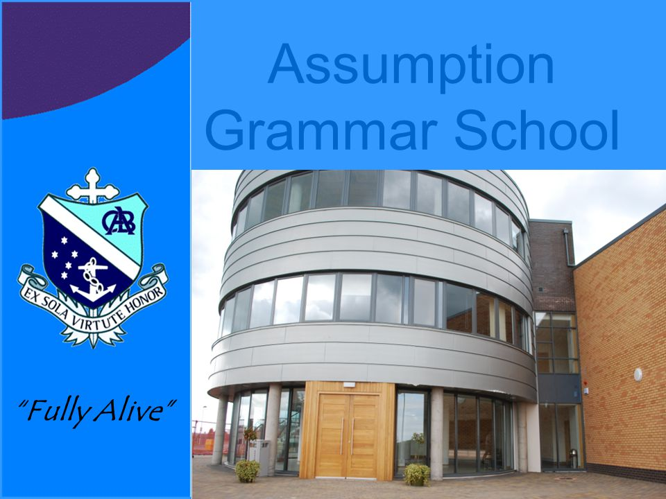 Assumption Grammar School Developing A Quality Assurance Policy The development of a Quality Assurance Policy was originally part of our Whole School Specialist Targets for Year 1 Reviewed and revised as part of the School Development Plan in 2013