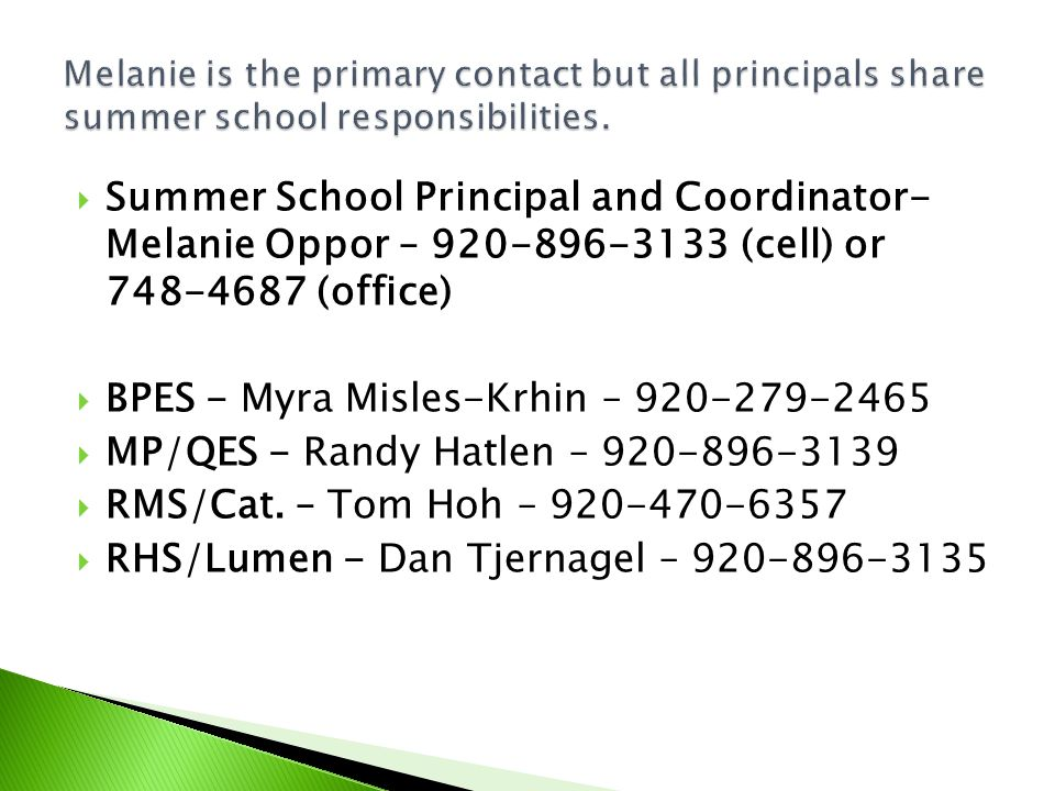 Should you have any questions or concerns, please contact the Curriculum Office.