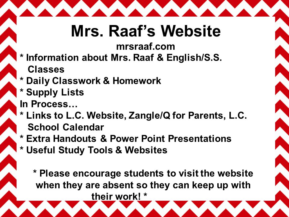 * Information about Mrs. Raaf & English/S.S.
