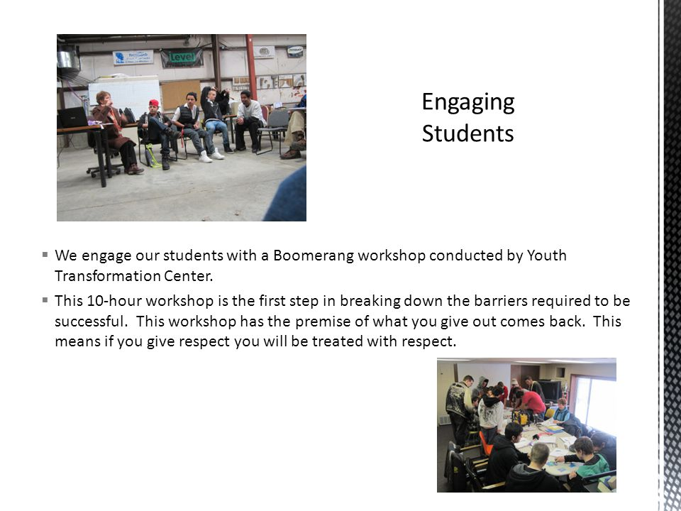  We engage our students with a Boomerang workshop conducted by Youth Transformation Center.