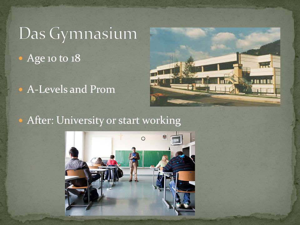 Age 10 to 18 A-Levels and Prom After: University or start working