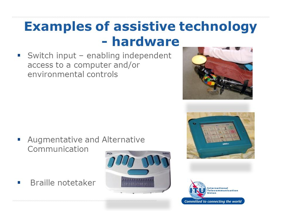 Examples of assistive technology - software  Screen reader – video clip  Screen magnifier