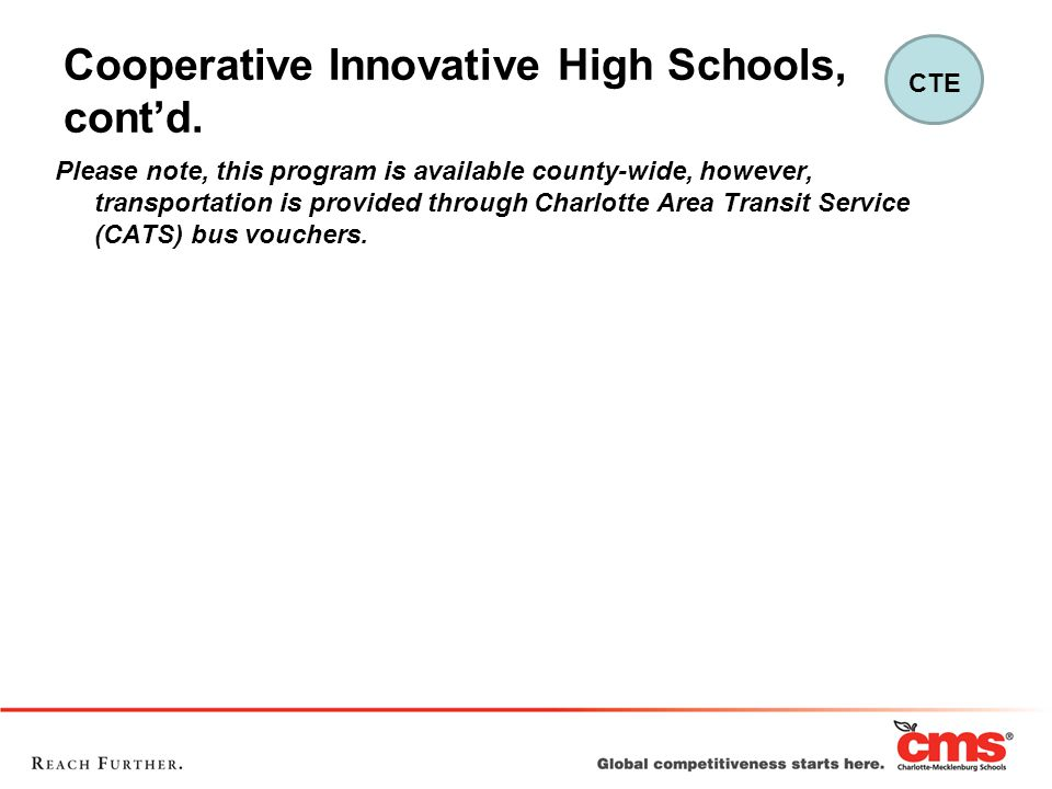Cooperative Innovative High Schools, cont'd.