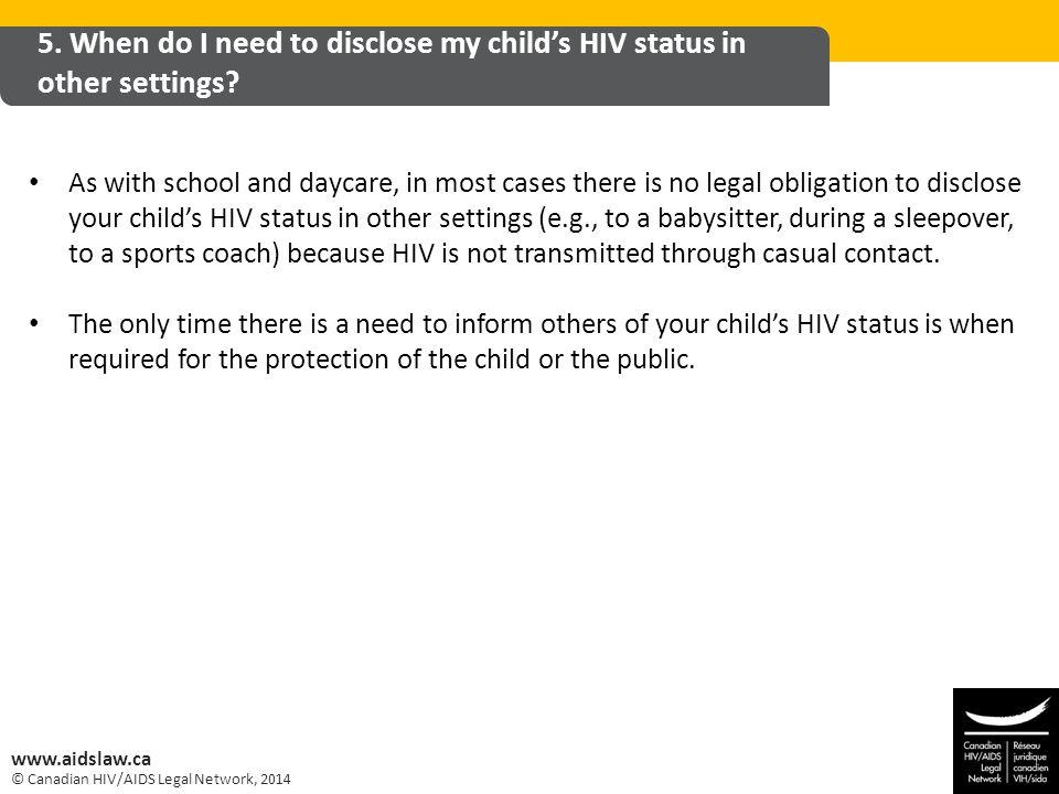 © Canadian HIV/AIDS Legal Network, 2014 www.aidslaw.ca 5.