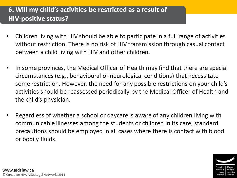 © Canadian HIV/AIDS Legal Network, 2014 www.aidslaw.ca 7.