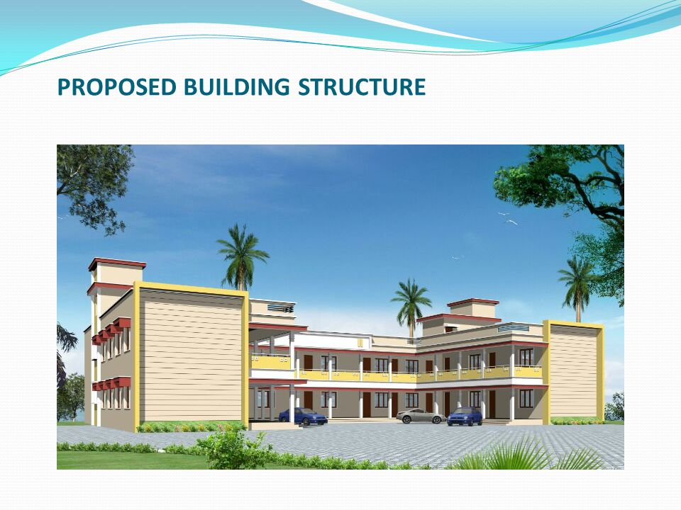 PROPOSED BUILDING STRUCTURE