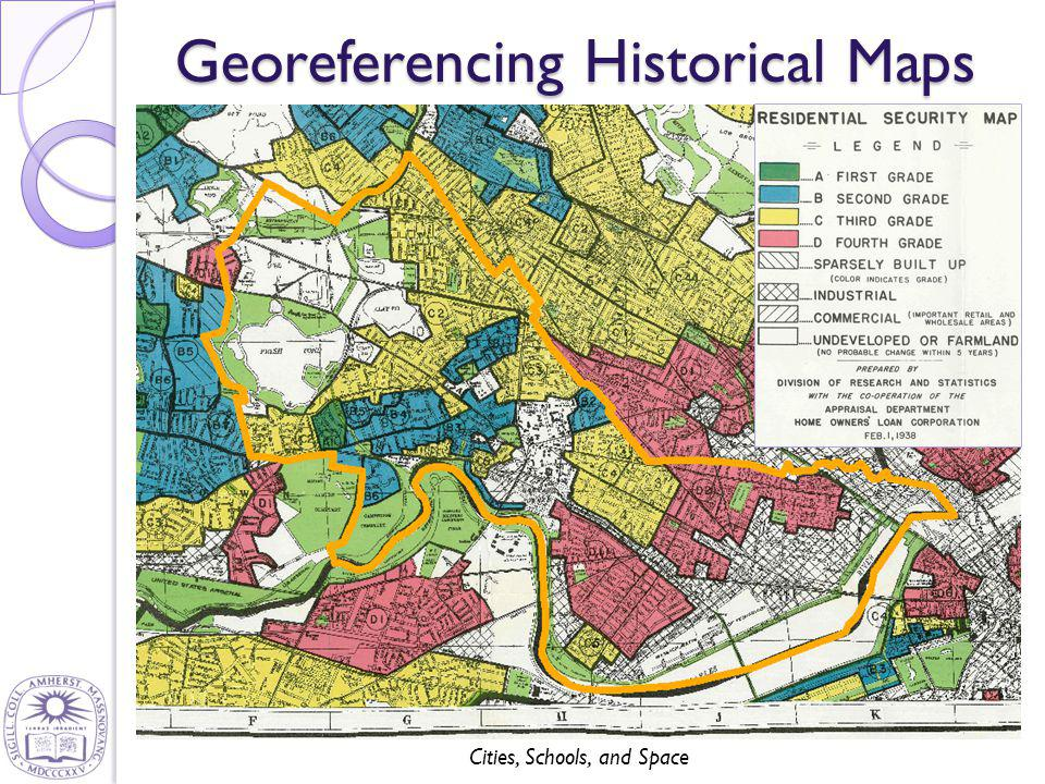 Cities, Schools, and Space Georeferencing Historical Maps