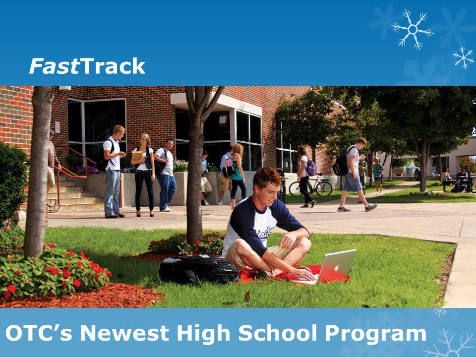 FastTrack OTC's Newest High School Program