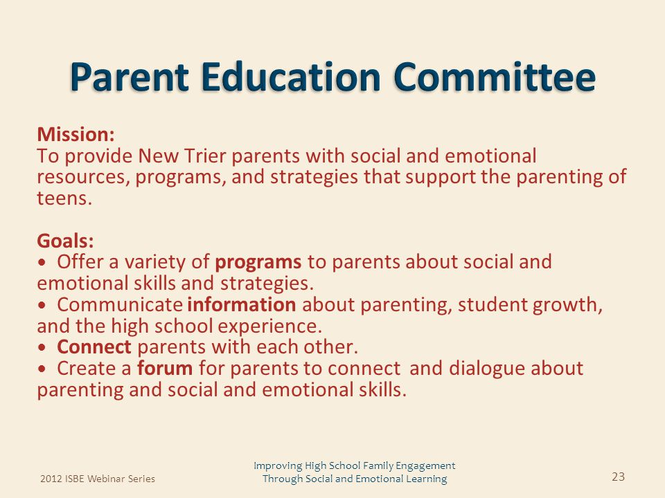 Mission: To provide New Trier parents with social and emotional resources, programs, and strategies that support the parenting of teens. Goals: Offer