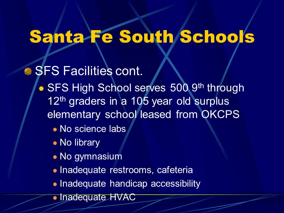 Santa Fe South Schools SFS Facilities cont.
