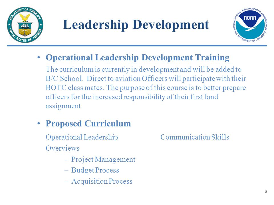 Leadership Development Operational Leadership Development Training The curriculum is currently in development and will be added to B/C School.