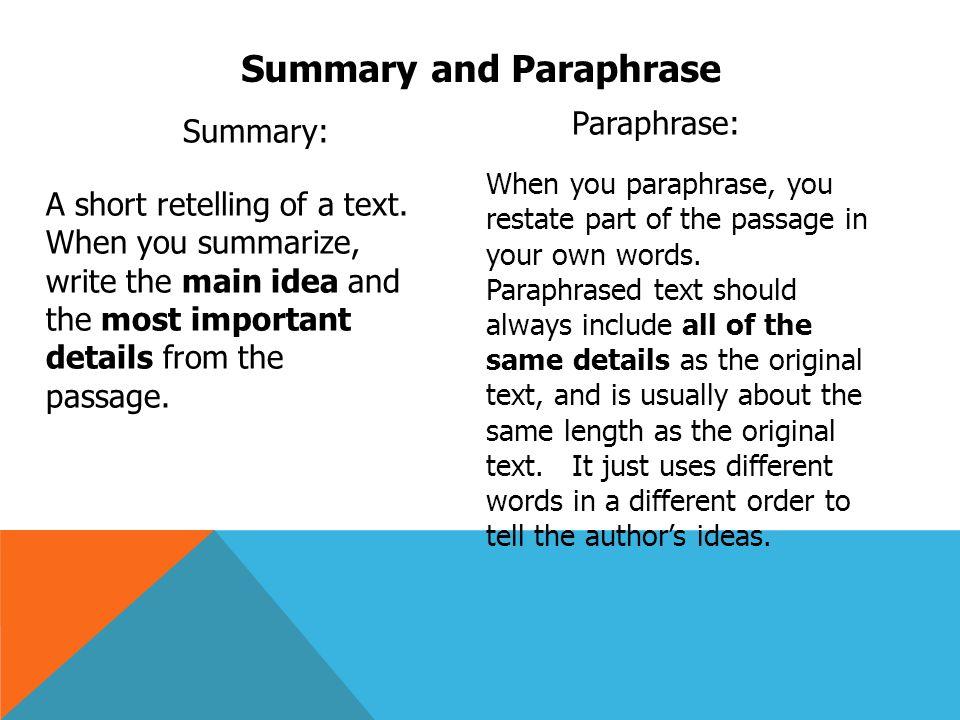 Summary vs paraphrase