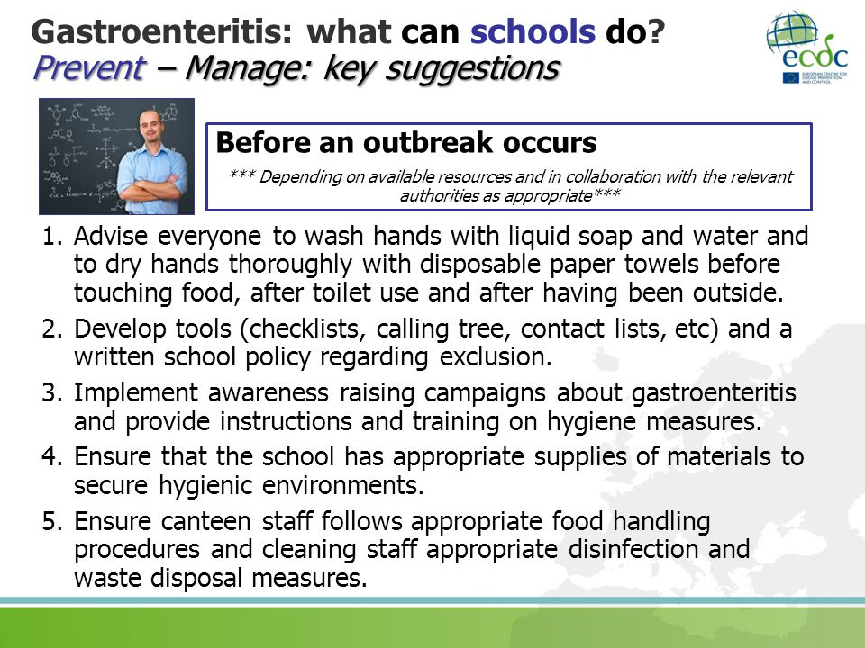 Prevent – Manage: key suggestions Gastroenteritis: what can schools do.