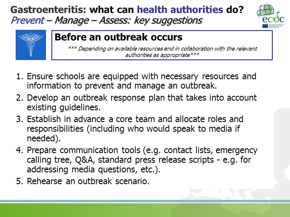 Prevent – Manage – Assess: key suggestions Gastroenteritis: what can health authorities do.