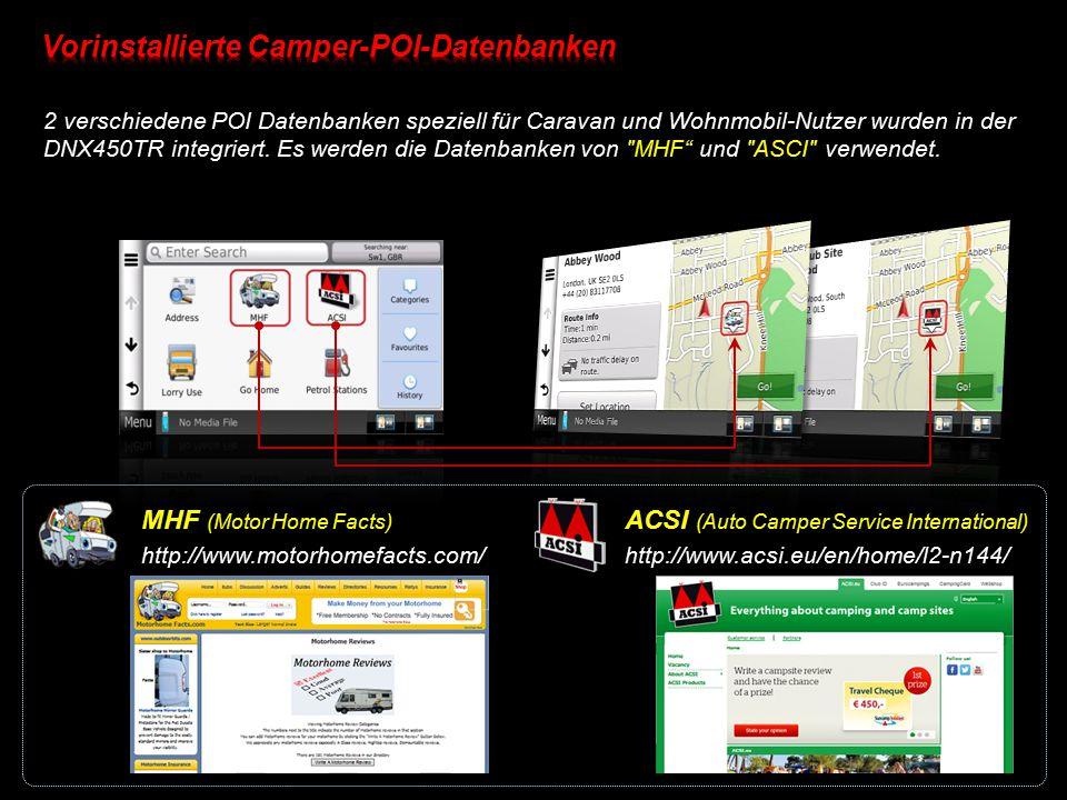 2 verschiedene POI Datenbanken speziell für Caravan und Wohnmobil-Nutzer wurden in der DNX450TR integriert. Es werden die Datenbanken von