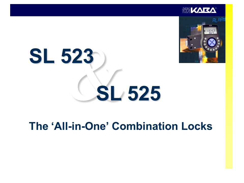 SL 523 & SL 525 – 'All-in-One' Combination Locks Copyright © 2006 Kaba AG 02.2006 / RUEpage 2 It's Teamwork Design and development at Kaba AG, La Chaux-de-Fonds, Switzerland Production and repairs at Kaba Mauer GmbH, Bad Berka, Germany Logistics and distribution at Kaba Mauer GmbH, Heiligenhaus,Germany Product management and marketing at Kaba AG, Wetzikon, Switzerland