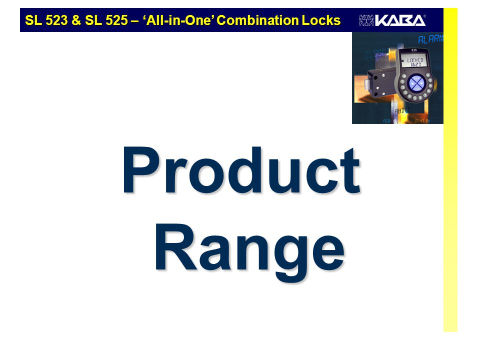 Product Range SL 523 & SL 525 – 'All-in-One' Combination Locks