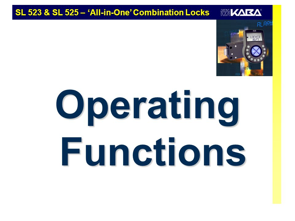 Operating Functions SL 523 & SL 525 – 'All-in-One' Combination Locks