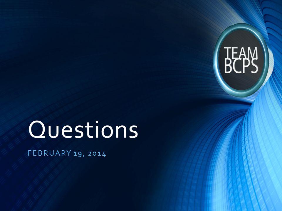 Questions FEBRUARY 19, 2014