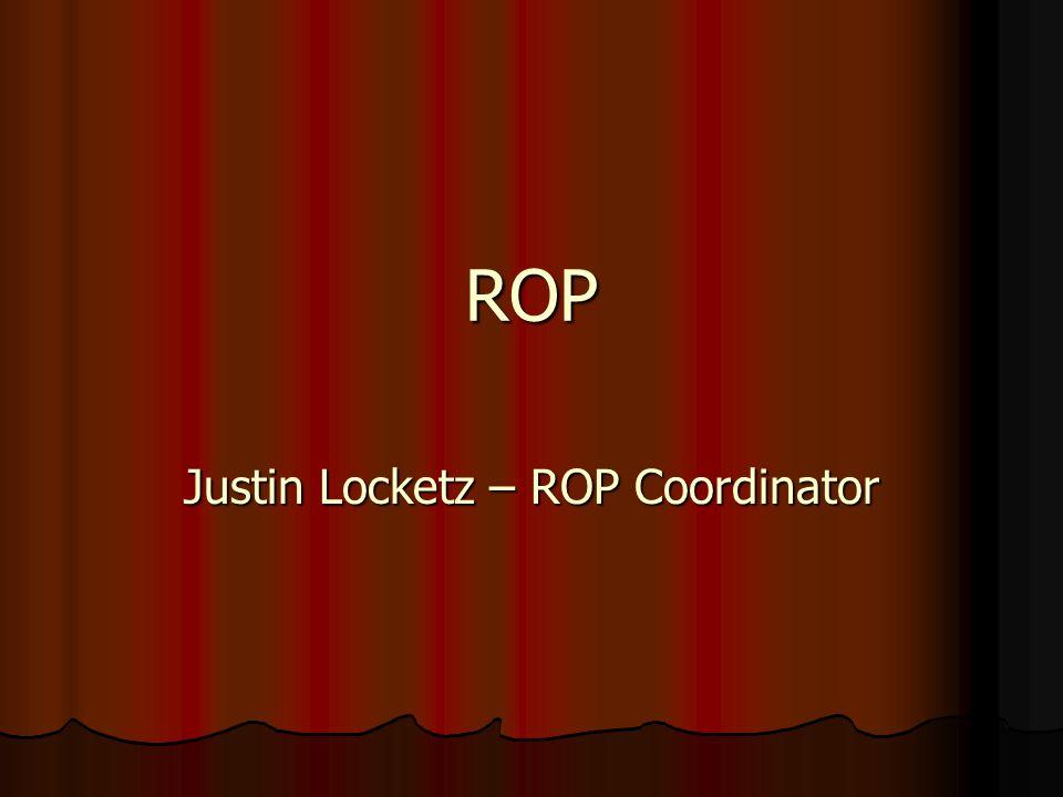 ROP Justin Locketz – ROP Coordinator