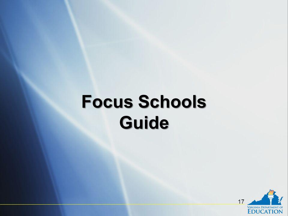 17 Focus Schools Guide
