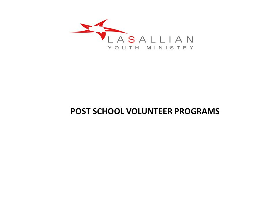 POST SCHOOL VOLUNTEER PROGRAMS
