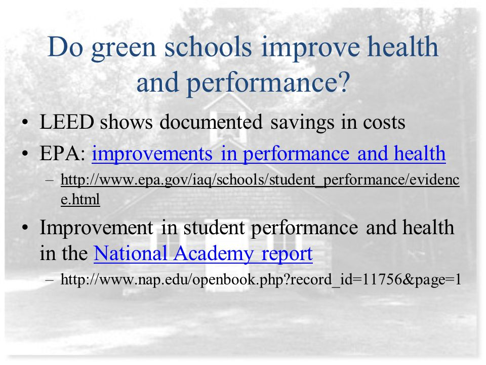 Do green schools improve health and performance.