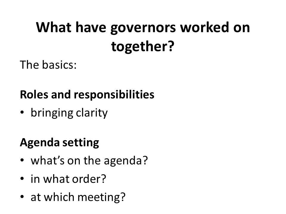What have governors worked on together.