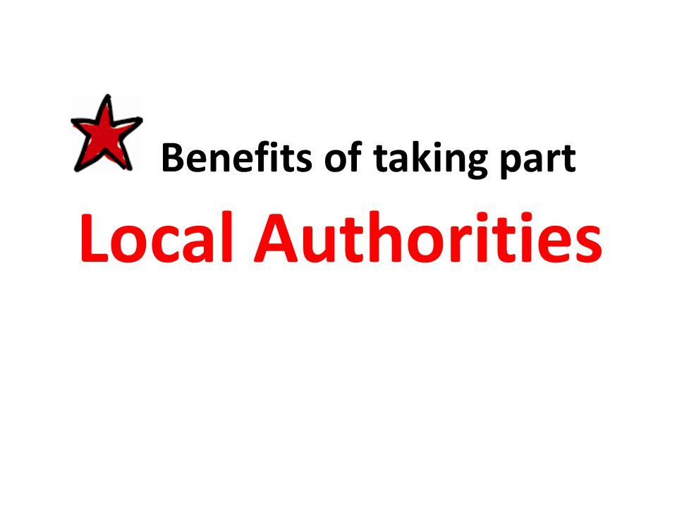 Benefits of taking part Local Authorities