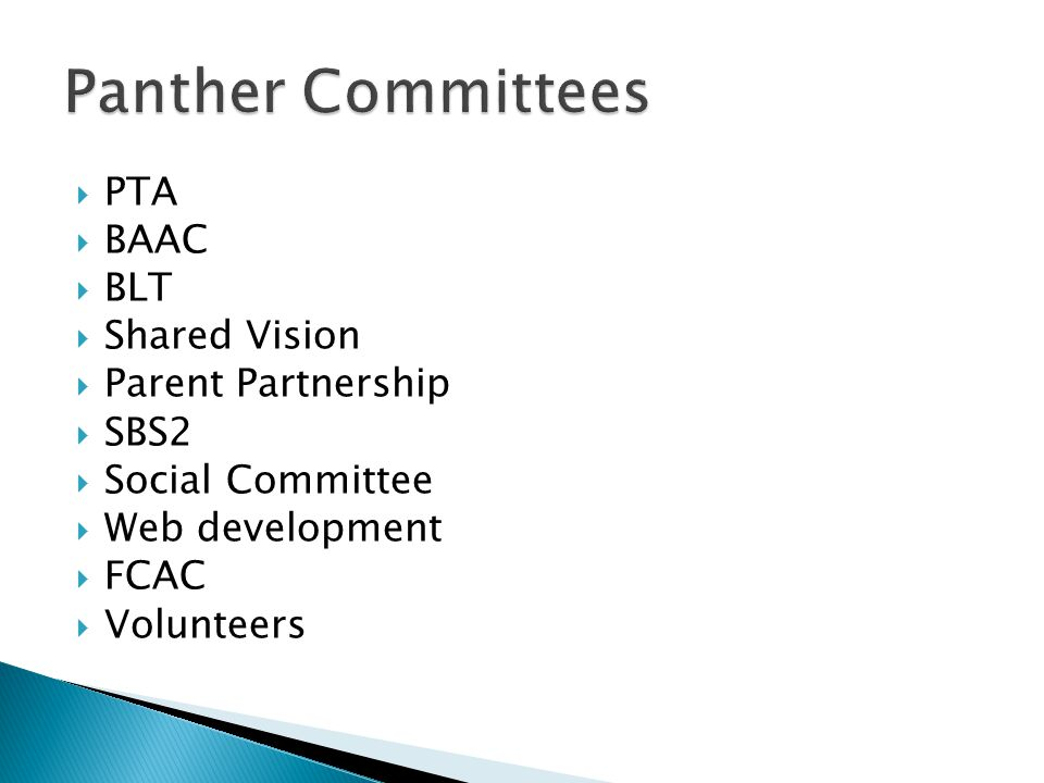  PTA  BAAC  BLT  Shared Vision  Parent Partnership  SBS2  Social Committee  Web development  FCAC  Volunteers