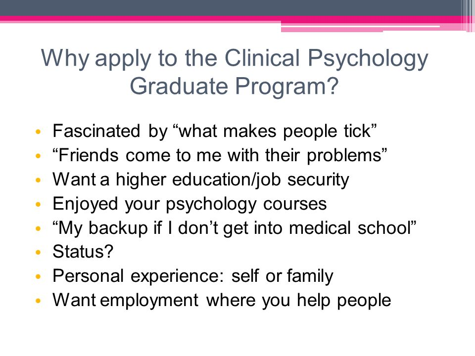 Why apply to the Clinical Psychology Graduate Program.