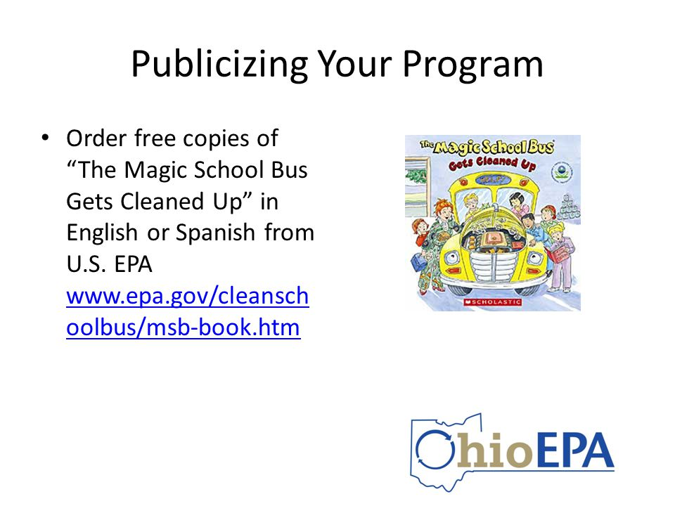 Publicizing Your Program Order free copies of The Magic School Bus Gets Cleaned Up in English or Spanish from U.S.