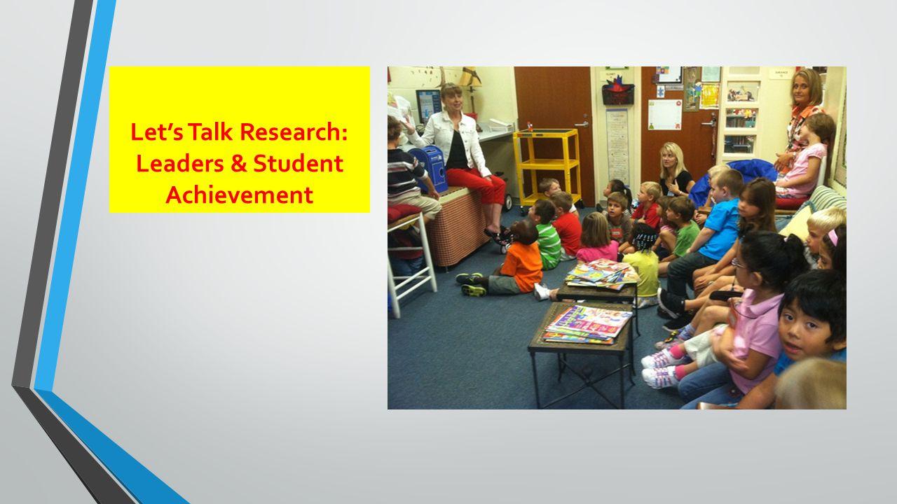 Let's Talk Research: Leaders & Student Achievement