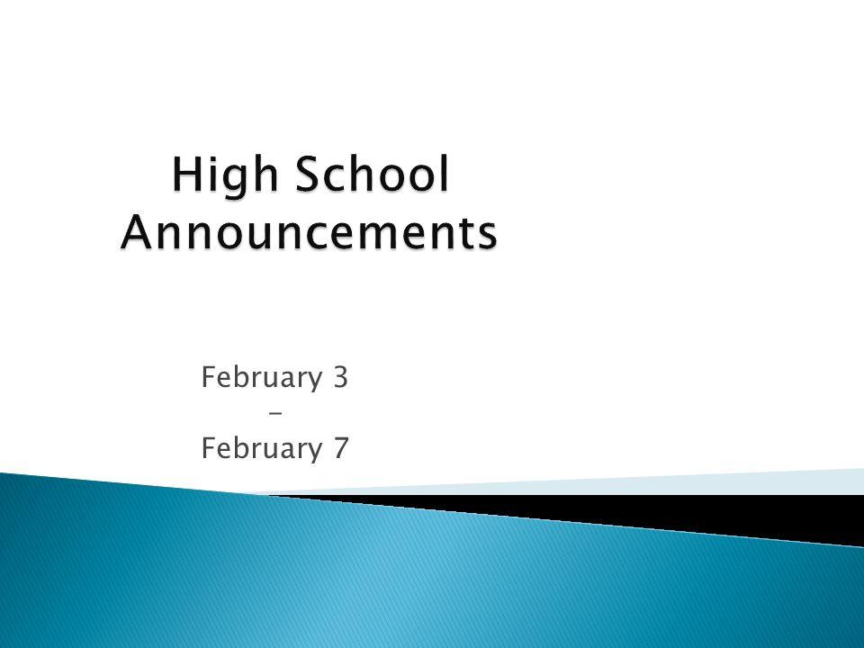 February 3 - February 7