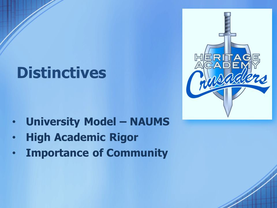 Distinctives University Model – NAUMS High Academic Rigor Importance of Community
