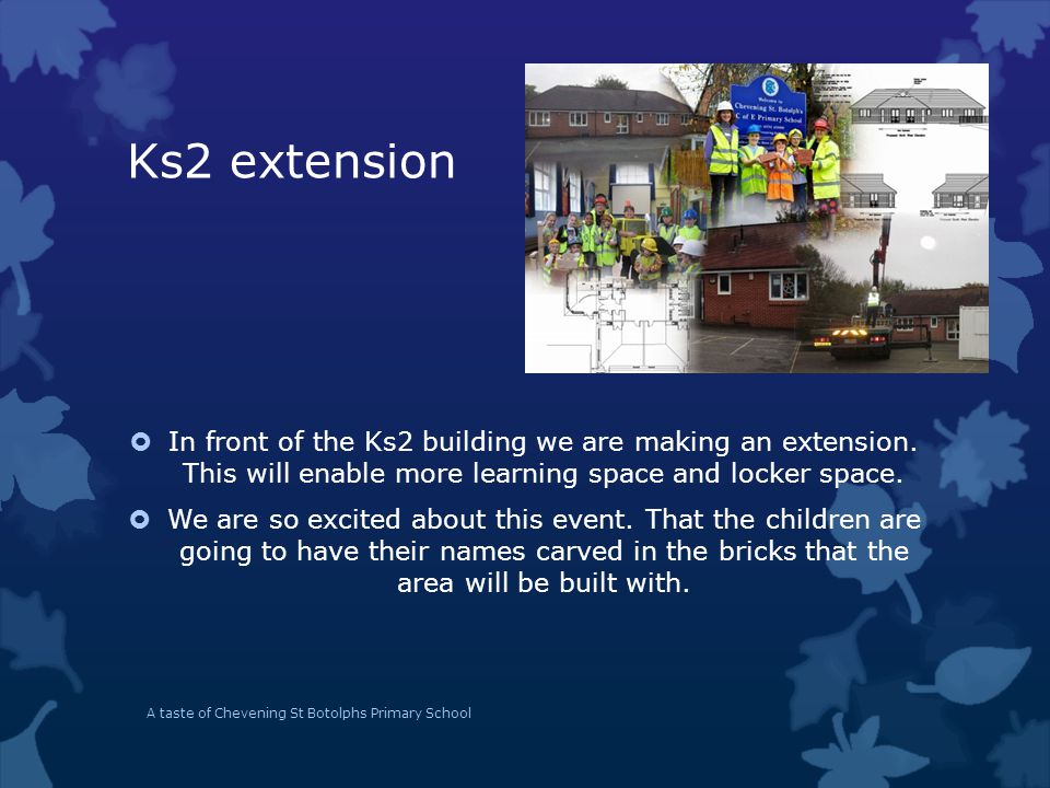 Ks2 extension  In front of the Ks2 building we are making an extension.