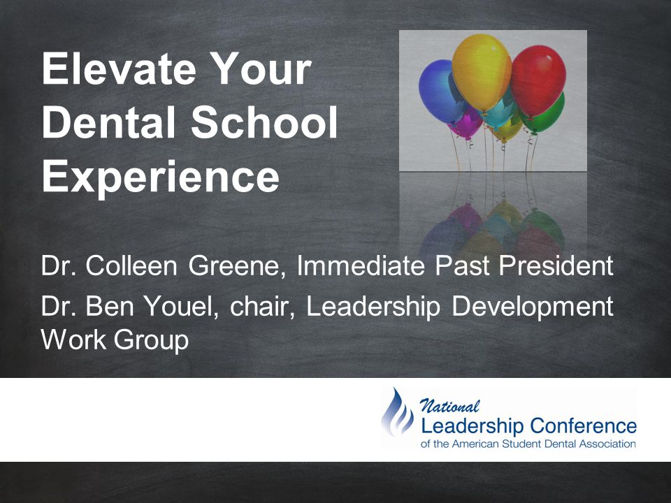 #ASDAnet @ASDAnet #ASDAnet @ASDAnet Elevate Your Dental School Experience Dr.