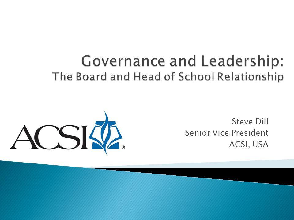 Steve Dill Senior Vice President ACSI, USA