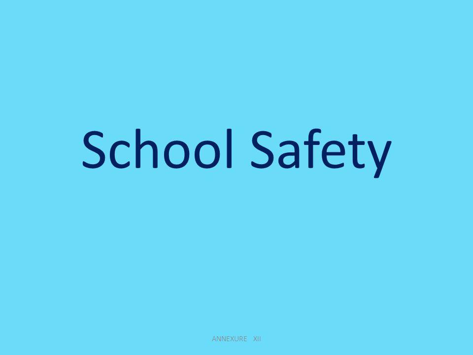 School Safety ANNEXURE XII