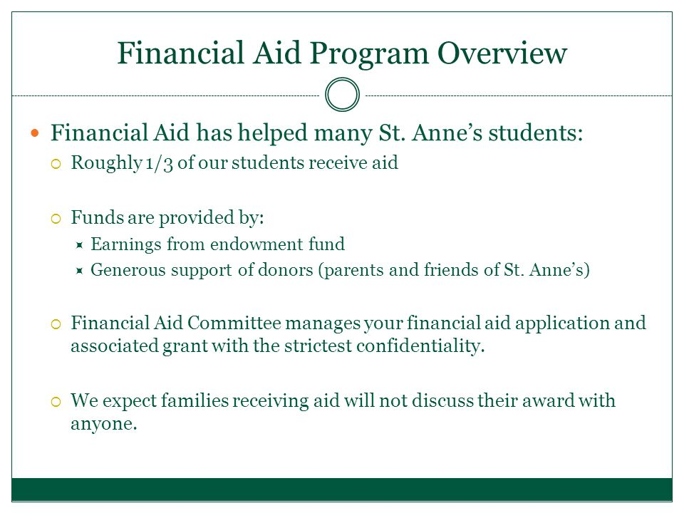 Financial Aid Program Overview Financial Aid has helped many St.